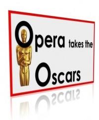 Opera Takes the Oscars