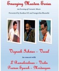 Emerging Masters Series: Vignesh Ishwar