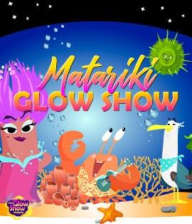 The Matariki Glow Show